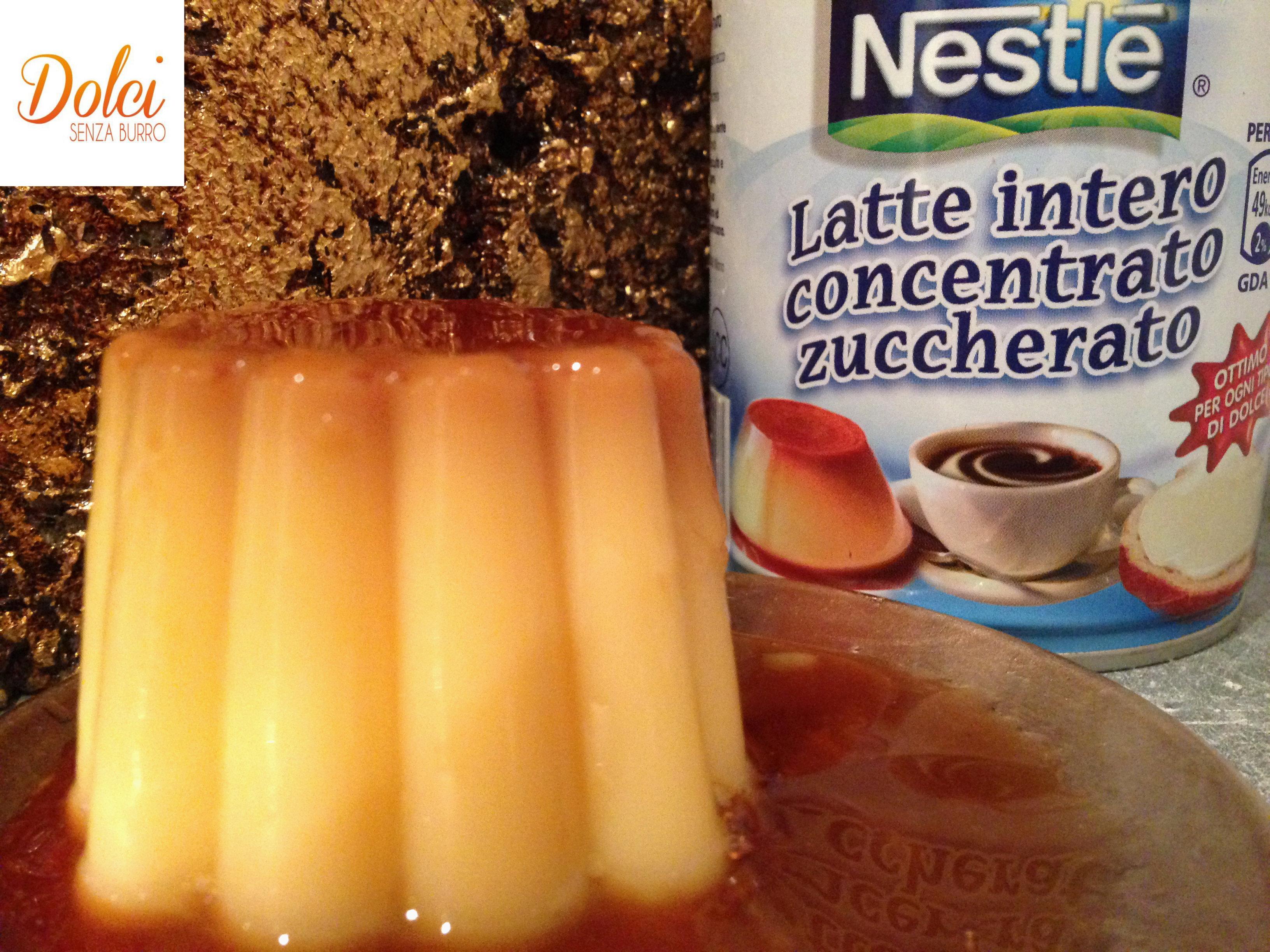 La ricetta del Flan De Leche, il dolce al latte condensato di Dolci Senza Burro