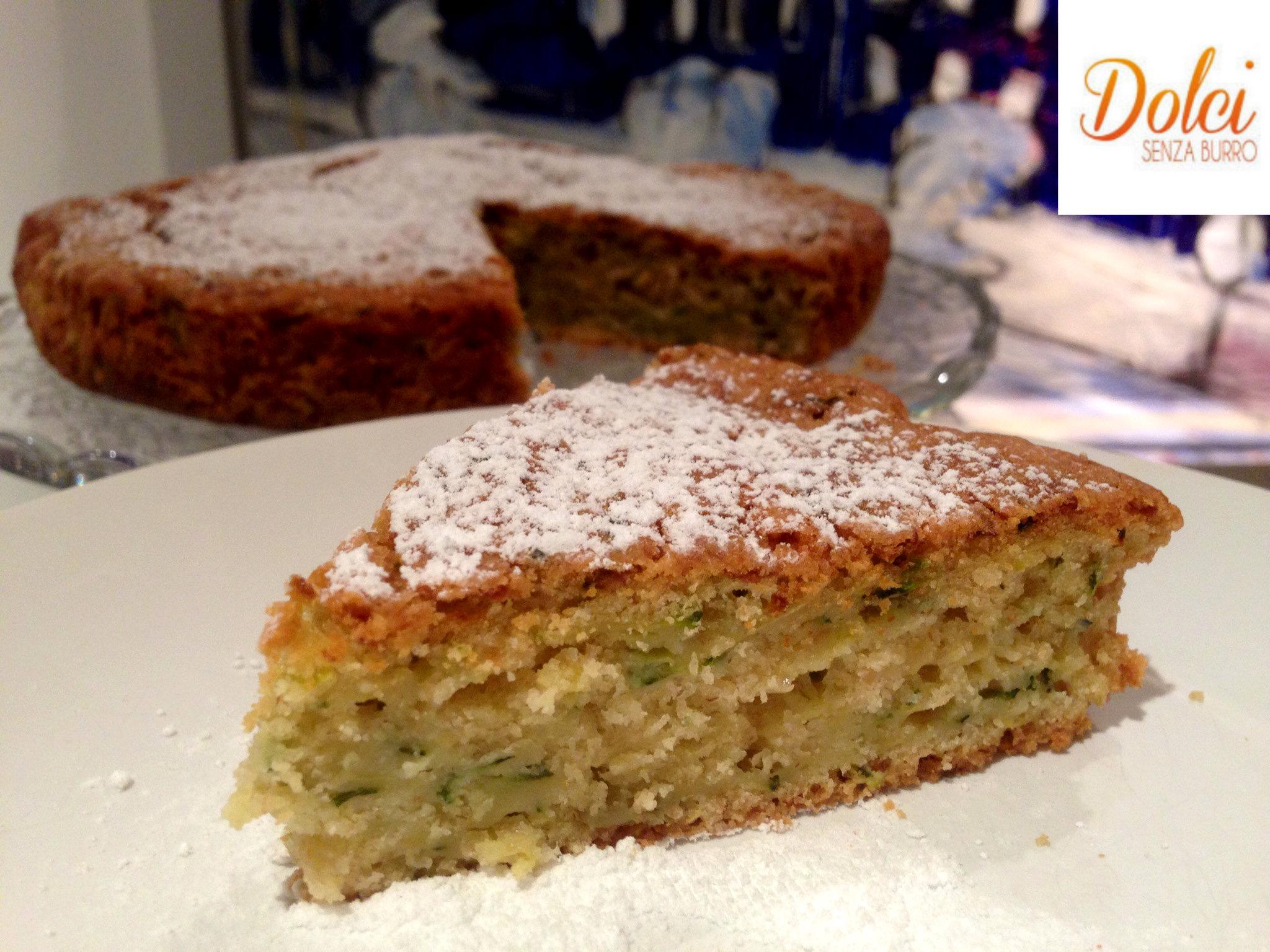 Torta Dolce di Zucchine Senza Burro, il dolce sano e genuino di Dolci Senza Burro