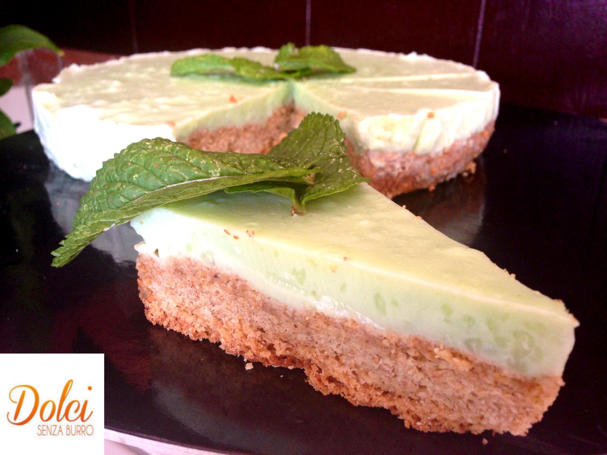 la Torta Fredda alla Menta Senza burro, il dolce fresco ed estivo di dolci senza burro