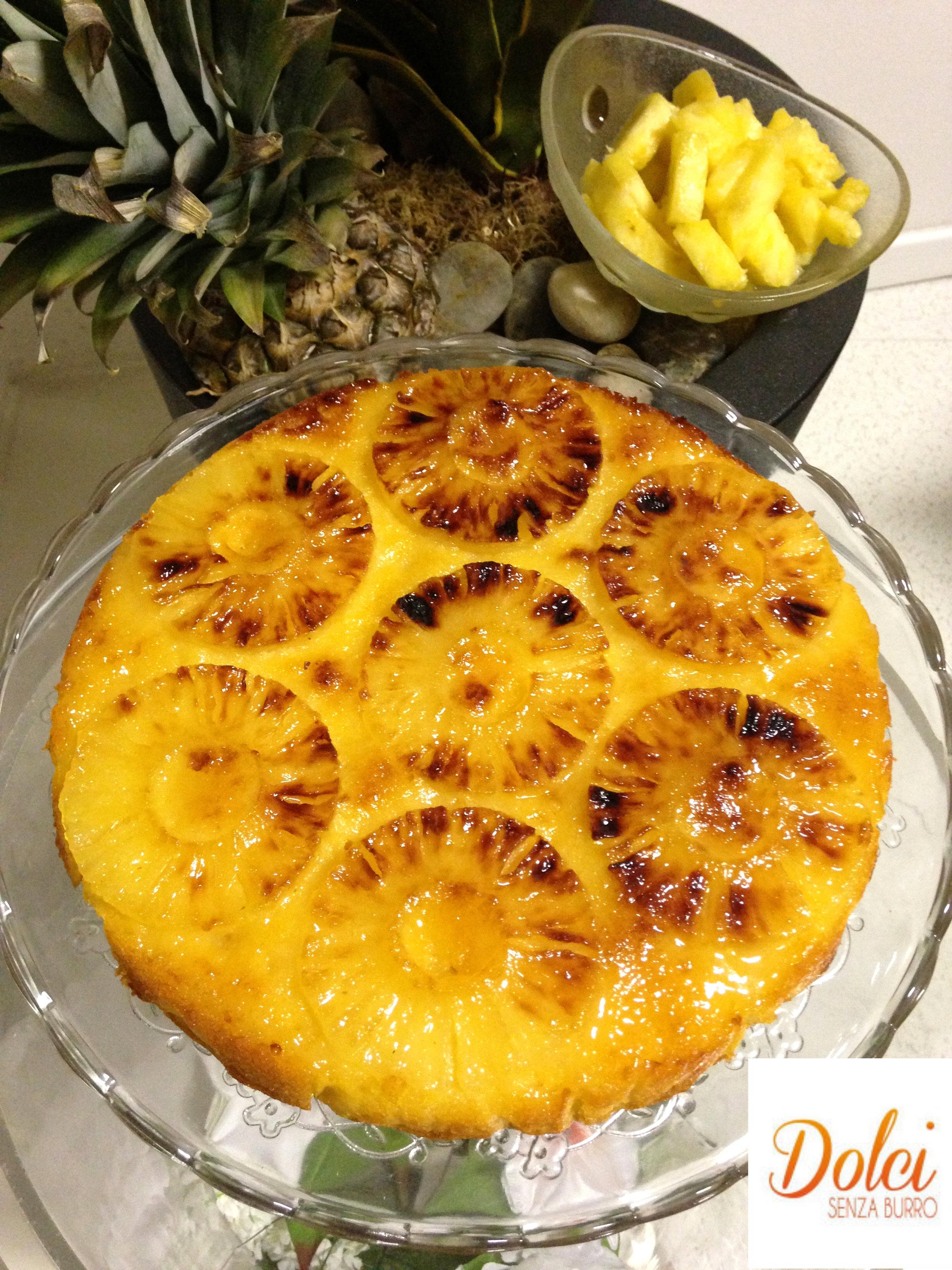 Torta Rovesciata all'Ananas , un dolce goloso e leggero di dolci senza burro