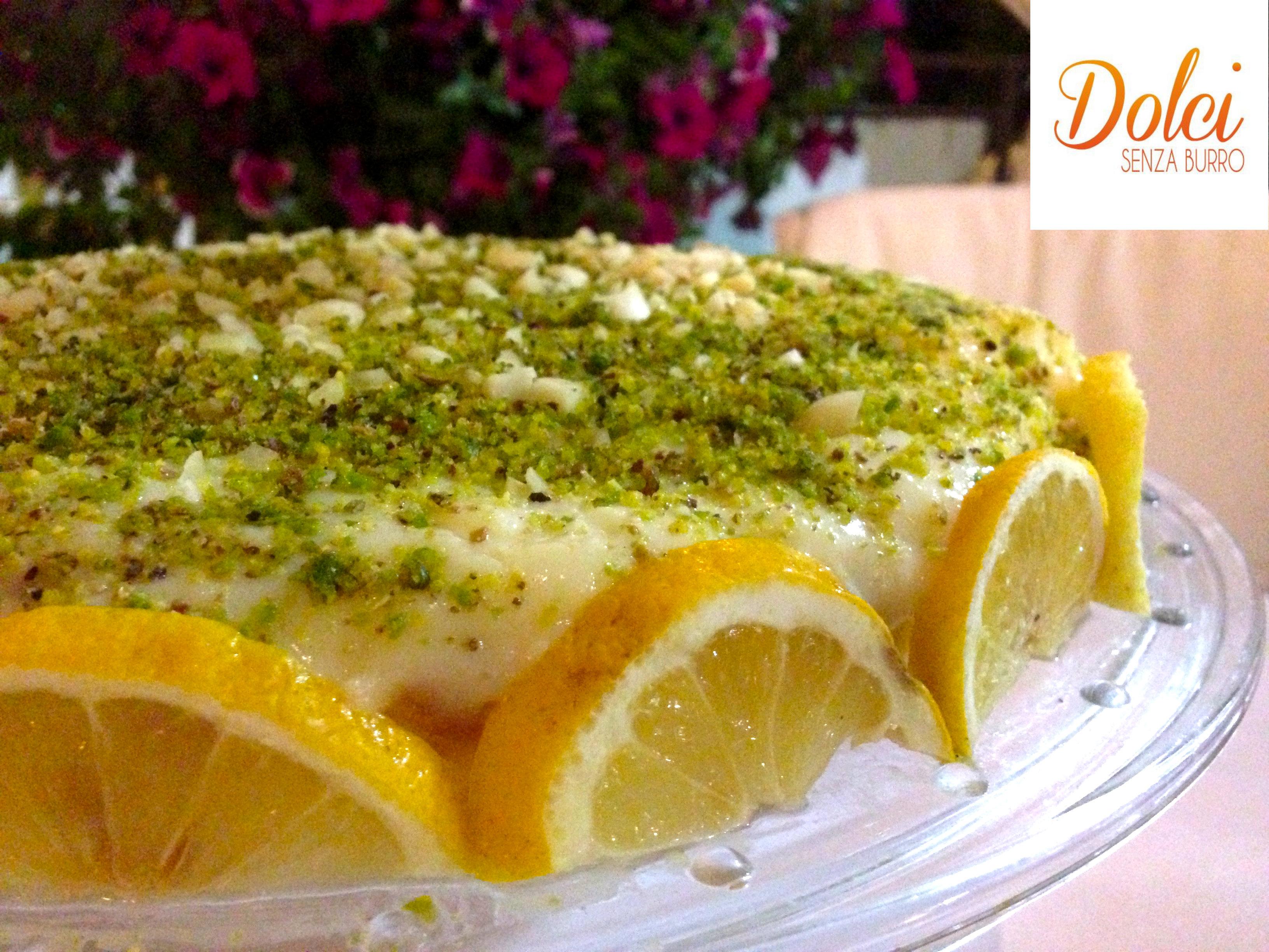 Torta Senza Burro con Crema al Limoncello - Dolci Senza Burro
