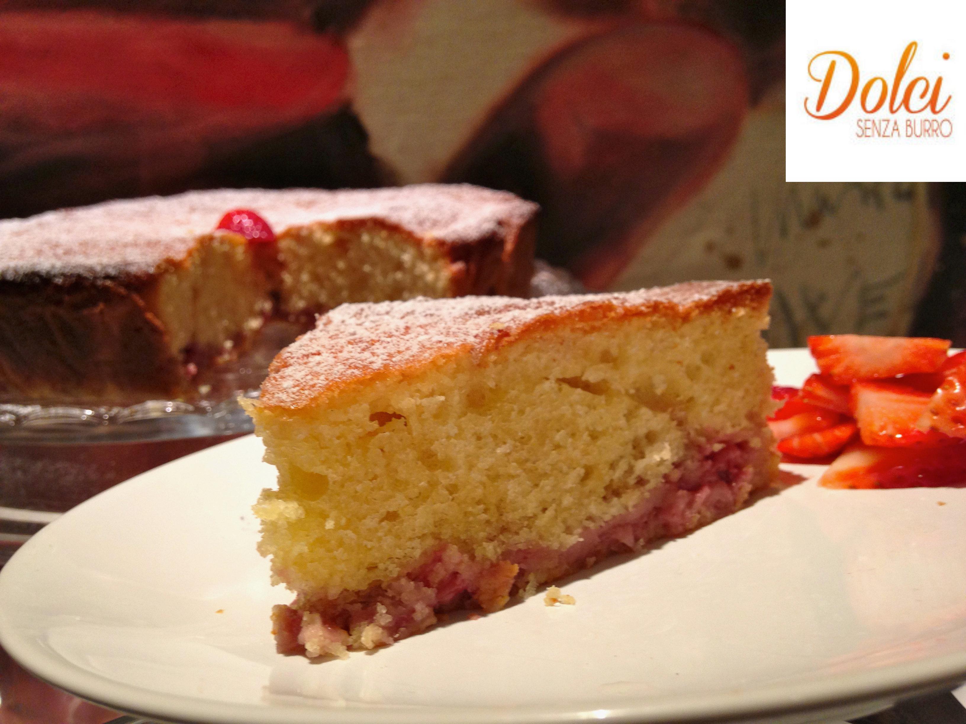 Torta alle Fragole Senza Burro , il dolce senza lattosio goloso di dolci senza burro