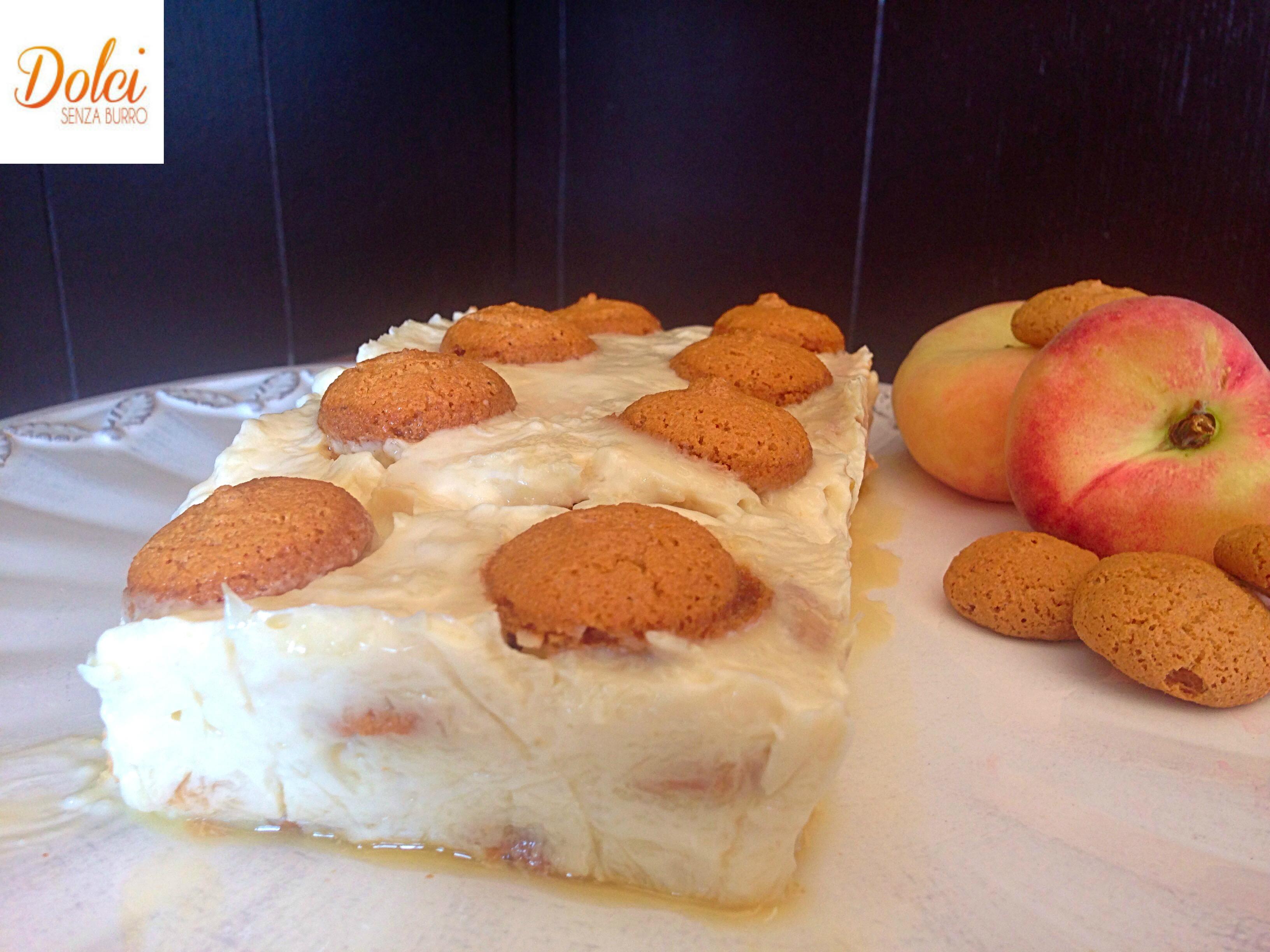 Semifreddo agli Amaretti e Pesche, il dolce fresco e leggero di dolci senza burro