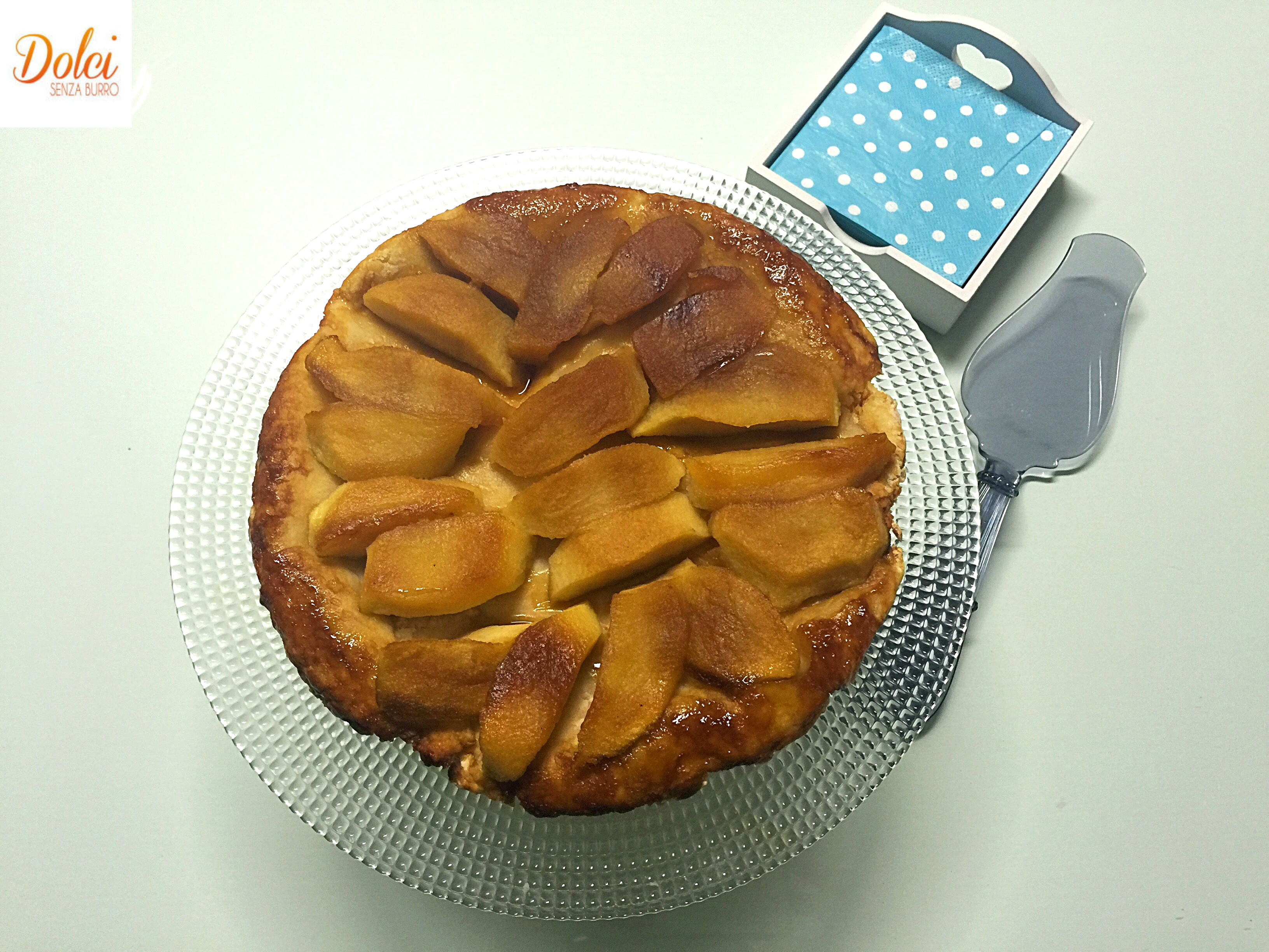 Tarte Tatin Senza Burro, il famoso dolce francese in versione light di dolci senza burro